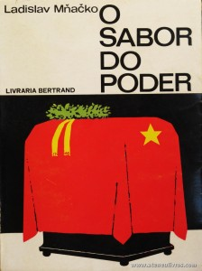 Ladislav Mnacko - O Sabor do Poder «€5.00»