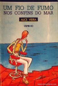 Alice Vieira - Um Fio de Fumo nos Confins do Mar «€5.00»