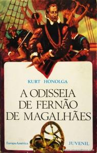 Kurt Honolga - A Odisseia de Fernão de Magalhães «€5.00»