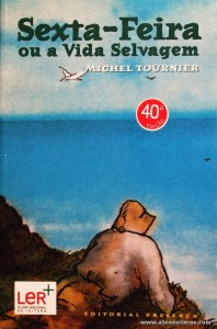 Michel Tournier - Sexta - Feira ou a Vida Selvagem «€5.00»