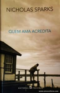 Nicholas Sparks - Quem Ama Acredita «€8.00»