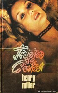 Henry Miller - Tópicos de Câncer «€5.00»