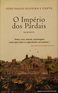 João Paulo Oliveira e Costa - O Império dos Pardais «€10.00»