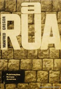 Manfred Gregor - A Rua «€5.00»