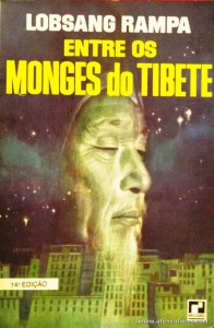 Lobsang Rampa - Entre os Monges do Tibete «€8.00»