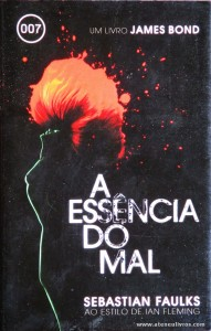 Sebastian Faulks - A Essência do Mal «€5.00»