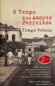 Tiago Rebelo - O Tempo Dos Amores Perfeitos «€10.00»