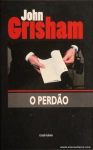 John Grisham - O Perdão «€10.00»