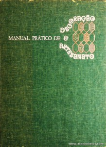 Manual Prático de Decoração & Artesanato