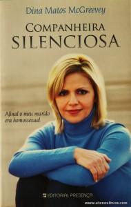 Dina Matos Mcgreevey - Companheira Silenciosa «€8.00»