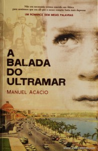 Manuel Acácio - A Balada do Ultramar «€10.00»
