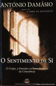 António Damásio - O Sentimento de Si «€10.00»