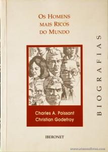 Charles A. Poissant Christian Godefroy - Os Homens Mais Ricos do Mundo «€10.00»
