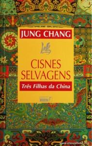Jung Chang - Cisnes Selvagens «Três filhas da China» «€10.00»