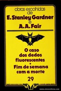 E. Stanley Gardner e A. A. Fair - O Caso dos Dedos Fluorecentes * Fim de Semana Com a Morte «€5.00»