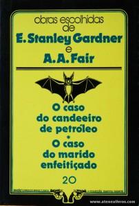 E. Stanley Gardner e A. A. Fair - O Caso do Candeeiro de Petróleo * O Caso do Marido Enfeitiçado «€5.00»