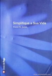 Elaine St. James - Simplifique a Sua Vida «€5.00»