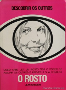 Jean Gaussin - O Rosto «Descobrir os Outros» «€10.00»