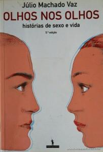 Júlio Machado Vaz - Olhos nos Olhos «€8.00»