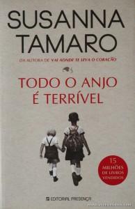 Susanna Tamaro - Todo o Anjo é Terrível «€10.00»