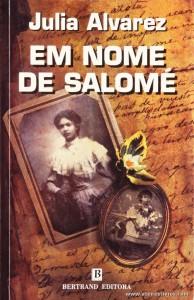 Julia Alvarez - Em Nome de Salomé «€8.00»