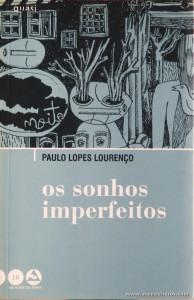 Paulo Lopes Lourenço - Os Sonhos Imperfeitos «€5.00»