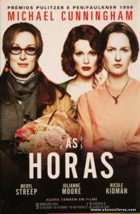 Meryl Streep, Julianne Moore, Nicole Kidman - As Horas «€10.00»