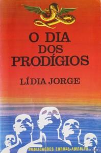 Lígia Jorge - O Dia dos Prodígios «€5.00»