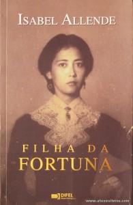 Isabel Allende - Filha da Fortuna «€6.00»