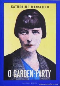 Katherine Mansfield - O Garden-Party «€5.00»