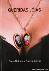 Paula Bobone e Ana Calheiros - Queridas Jóias «€5.00»