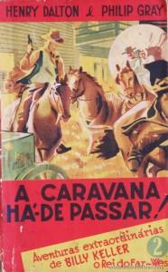 Henry Dalton & Philip Gray - A Caravana Há-de Passar! «€5.00»