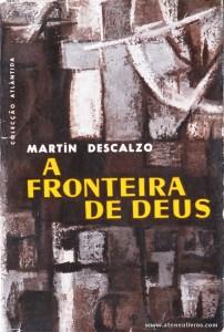 Martín Descalzo - A Fronteira de Deus «€5.00»