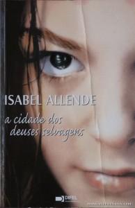 Isabel Allende - A Cidade dos Deuses Selvagens «€5.00»