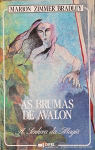 Marion Zimmer Gradley - As Brumas de Avalon «A Senhora da Magia» «€5.00»
