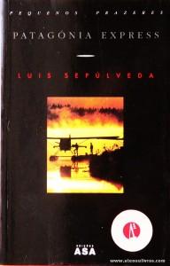 Luis Sepúlveda - Patagónia Express «€5.00»