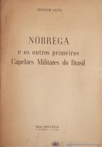 Nóbrega e os Outros primeiros Capelães Militares do Brasil