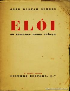 João Gaspar Simões - Elói ou Romance Numa Cabeça «€15.00»