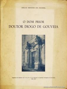 O Dom Prior Doutor Diogo de Gouveia
