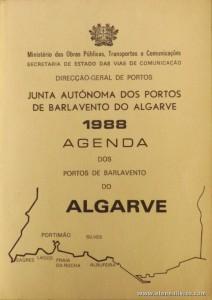 Agenda dos Portos de Barlavento do Algarve - Ministério das Obras públicas, Transportes e Comunicações / Secretaria de Estado das Vias de Comunicação - 1988. Desc. 74 pág + 5 Mapas / 15 cm x 10,5 cm / Br. Ilust. «€8.00»