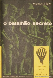 O Batalhão Secreto