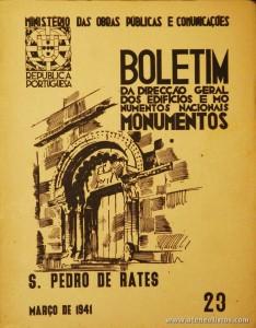 23) - Boletim da Direcção Edifícios e Monumentos Nacionais - S. Pedro de Rates - Ministério das Obras Publicas - Lisboa - 1941. Desc. 28 pág + 54 Planos/Estampas /26 cm x 21 cm / Br. Ilust. «€20.00»