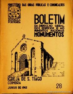 (28) - Boletim da Direcção Edifícios e Monumentos Nacionais - Igreja de S. Tiago (Coimbra) - Ministério das Obras Publicas - Lisboa - 1942. Desc. 27 pág + 40 Planos/ Estampas /26 cm x 21 cm / Br. Ilust. «€20.00»
