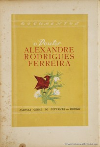 O Doutor Alexandre Rodrigues Ferreira