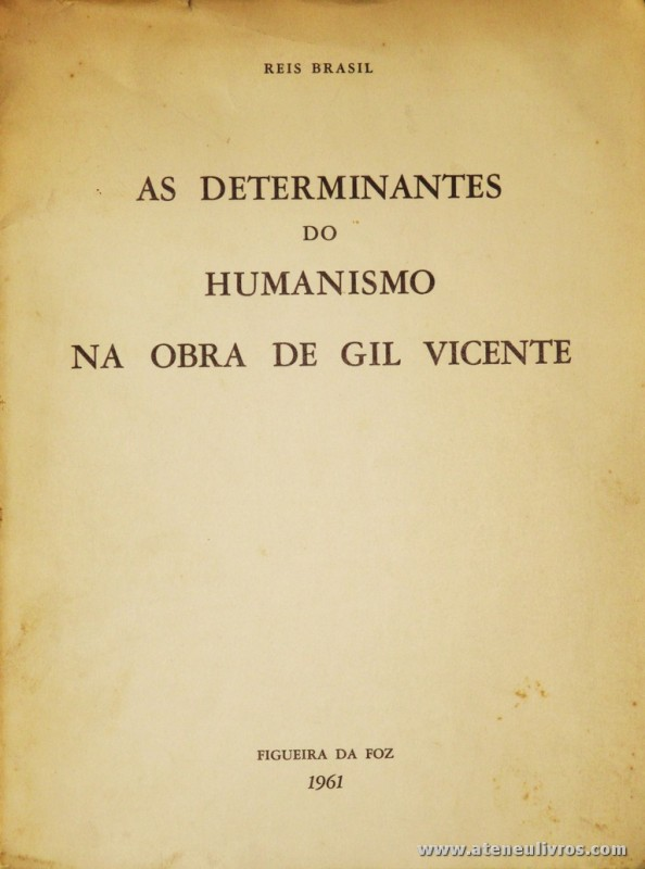 As Determinantes do Humanismo no Obra de Gil Vicente