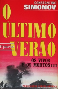 Constantino Simonov - O Último Verão ( Os Vivos e os Mortos III) «€5.00»