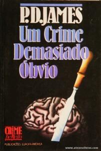 P. D. James - Um Crime Demasiado Óbvio «€5.00»