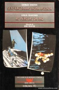 Georges Simenon - Sete Cruzinhas Numa Agenda / Leslie Charteris - As Pérolas da paz «€5.00»