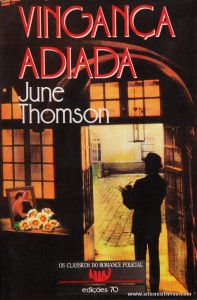 June Thomson - Vingança Adiada «€5.00»