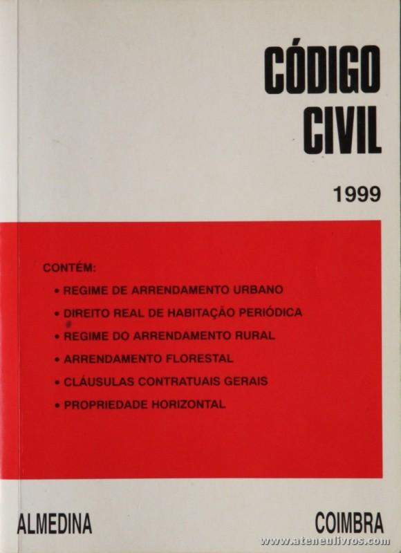Código Civil de 1999 - Almedina - Coimbra - 1999. Desc. 822 pág / 21 cm x 15 cm / Br. «€10.00»